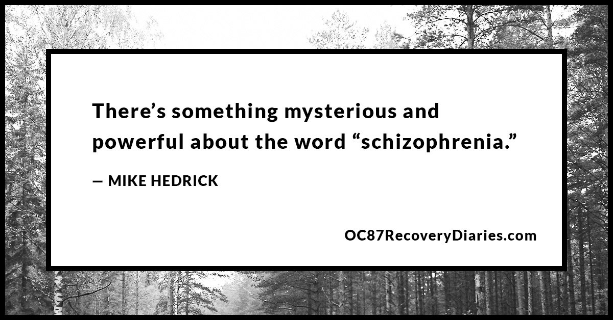 schizophrenia-being-labeled-crazy-mike-hedrick-7