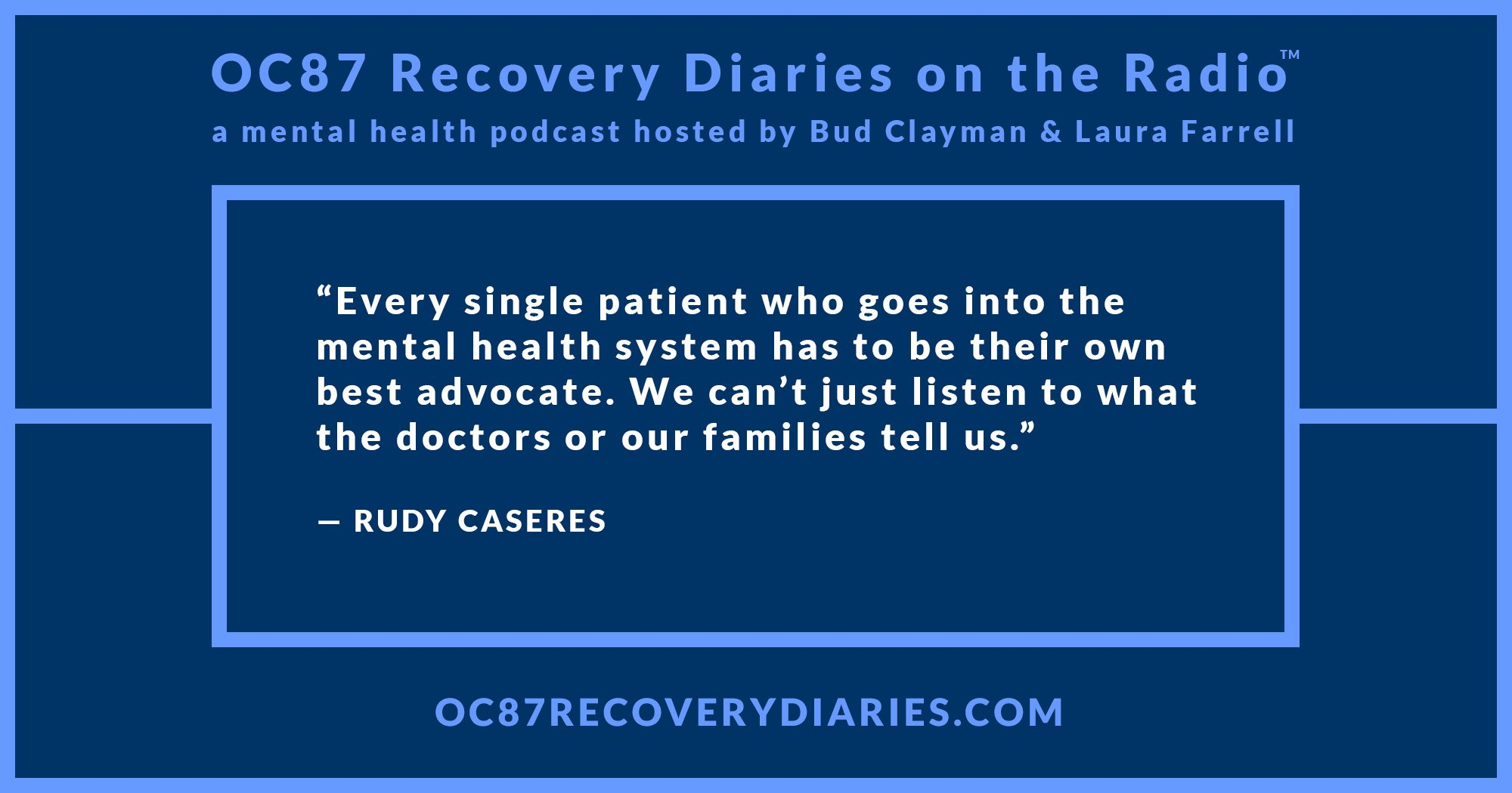 Episode 19 Rudy Caseres Champion For Mental Health Oc87